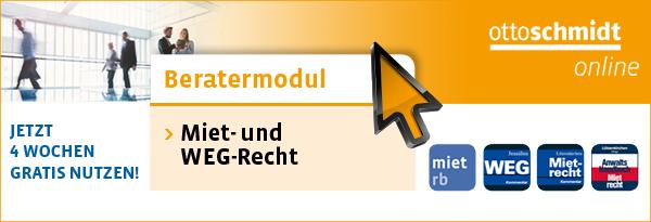 Beratermodul Otto Schmidt Miet- und WEG-Recht. Jetzt 4 Wochen gratis nutzen!