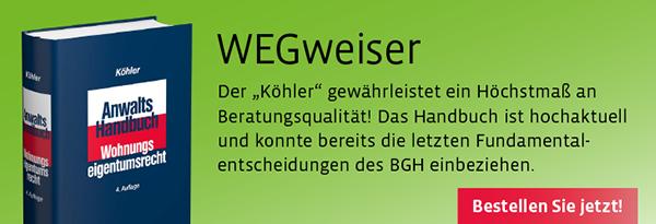 Neuauflage: Köhler, Anwalts-Handbuch Wohnungseigentumsrecht. Hier informieren und bestellen!